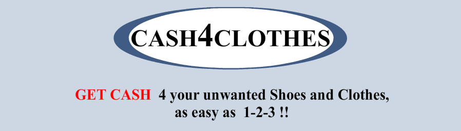 GET CASH 4 your unwanted Shoes and Clothes, as easy as 1 - 2 - 3!!